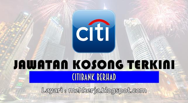 Jawatan Kosong Terkini 2016 di Citibank Berhad