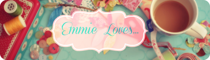 Emmie Loves.....