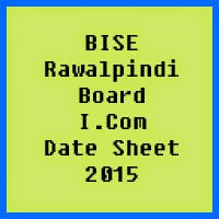 Rawalpindi Board I.Com Date Sheet 2017, Part 1 and Part 2