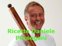 Ricette Daniele Persegani da La Prova del Cuoco