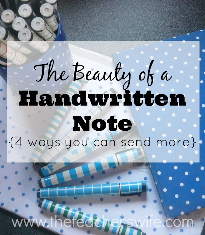 The Beauty of a Handwritten Note {and 4 ways you can send more