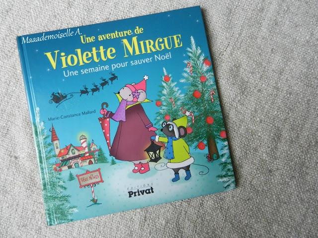    Une aventure de Violette Mirgue : Une semaine pour sauver Noël (Présentation & Avis)(Chut, les enfants lisent #39)