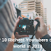 TOP 10 Richest Youtubers in the world 2018-2019