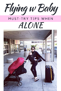 Tips For Flying with Baby Alone