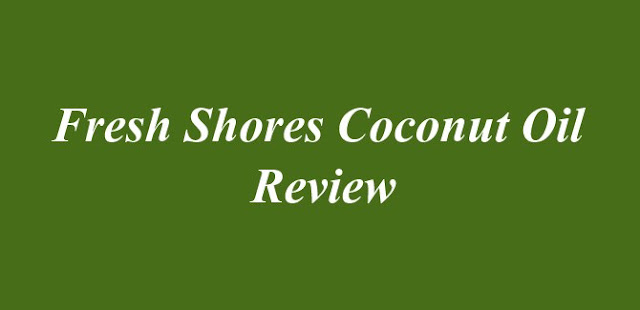 Fresh Shores Coconut Oil