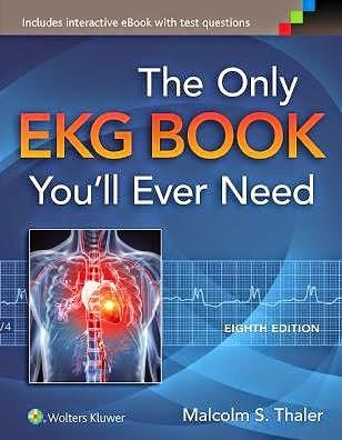 Cuốn sách Điện tim Duy nhất Bạn sẽ luôn Cần đến 8e