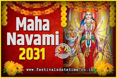 2031 Maha Navami Pooja Date and Time, 2031 Maha Navami Calendar