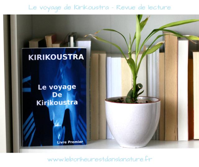 Le voyage de Kirikoustra - Revue de lecture d'un conte philosophique