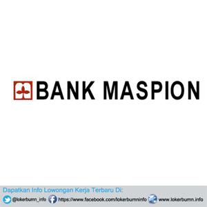 Lowongan Kerja Bank Maspion Indonesia untuk banyak posisi di Jakarta, Palembang, Purwokerto, Makassar dan sekitarnya