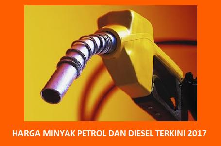 harga terkini petrol dan diesel ogos 2017