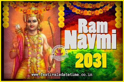 2031 Ram Navami Pooja Date & Time, 2031 Ram Navami Calendar