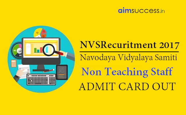 NVS Admit Card for Non Teaching Staff Out – Direct Link to Download!