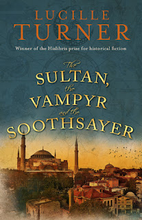 The Sultan, the Vampyr and the Soothsayer by Lucille Turner