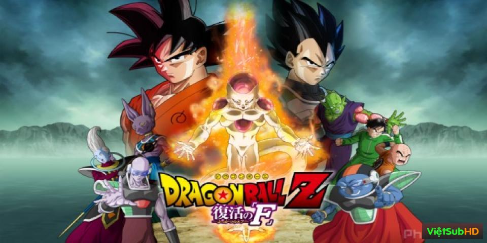 Phim Sự Hồi Sinh Của Frieza VietSub HD | Dragon Ball Z: Resurrection F 2015