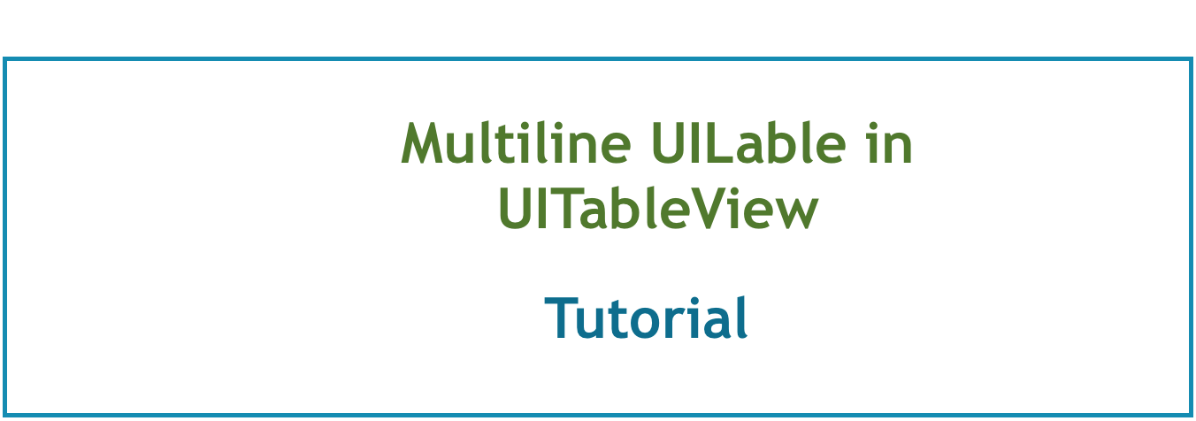 Multiline UILabel in UITableView with Autolayout - Tutorial - iOS