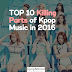 TOP 10 Killing Parts of Kpop Music in 2016