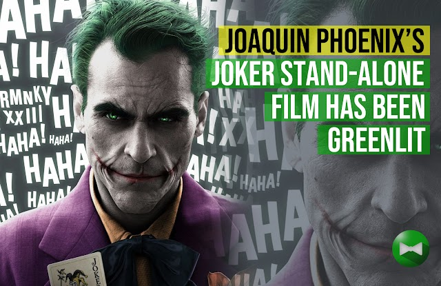 Joaquin Phoenix's Joker stand-alone film has been greenlit