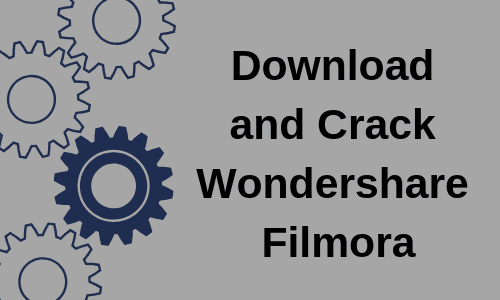 crack Wordershare Filmora