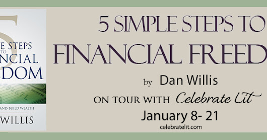 5 Simple Steps to Financial Freedom by Dan Willis