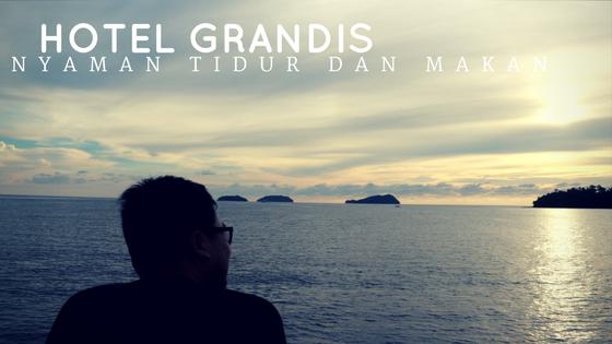 Hotel Grandis Kota Kinabalu, Nyaman Tidur dan Makan
