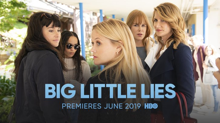 Big Little Lies - Season 2 - Promos, First Look Photos, Posters + Premiere Date