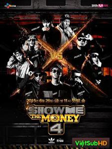 Show Me The Money 4
