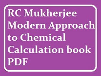 RC Mukherjee Modern Approach to Chemical Calculation free PDF