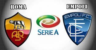 Prediksi Empoli vs AS Roma 7 Oktober 2018 Liga Italia Serie A Pukul 01.30 WIB