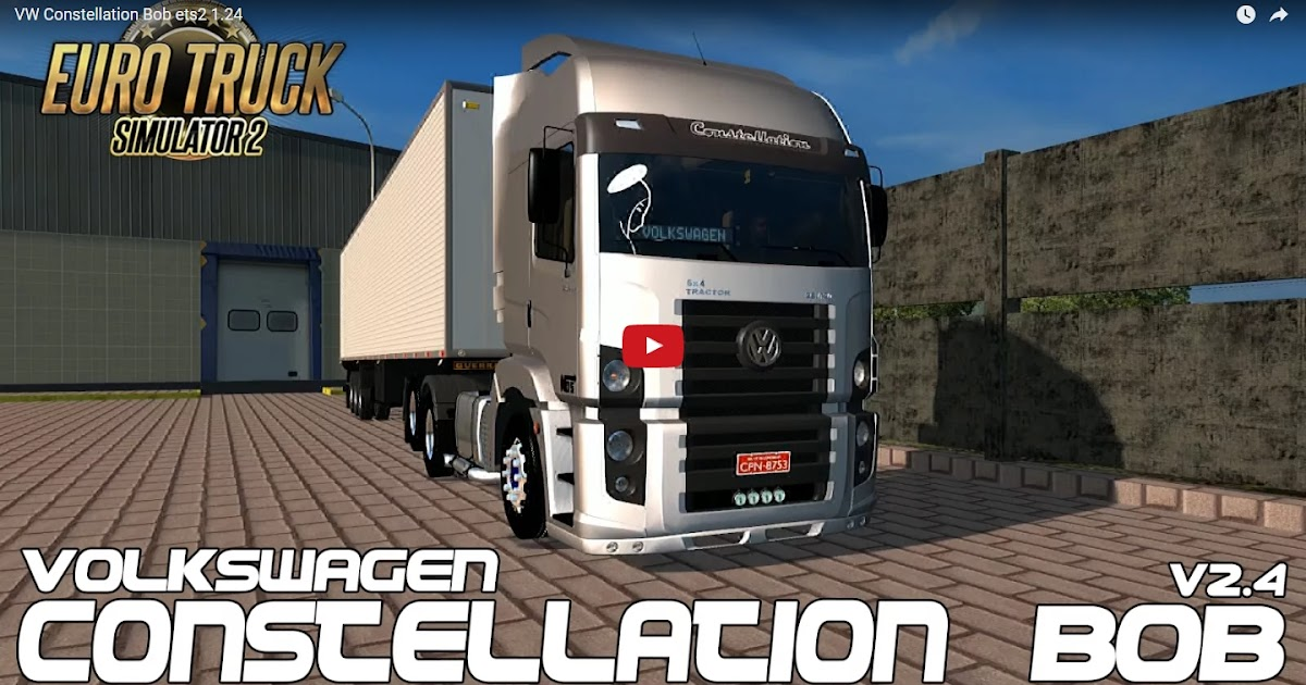 Ets2 Caminh 227 O Vw Constellation Bob Ronco V 2 4 Para V