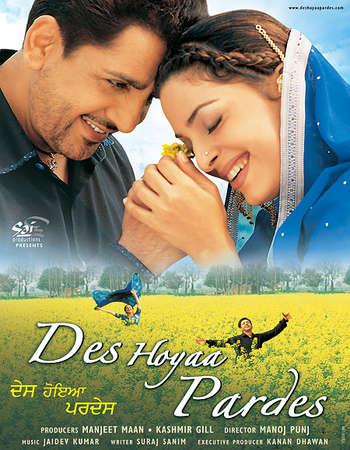 Poster Of Des Hoyaa Pardes 2004 Punjabi 500MB HDRip 360p Free Download Watch Online