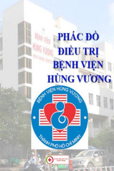 Phac do dieu tri benh vien Hung Vuong