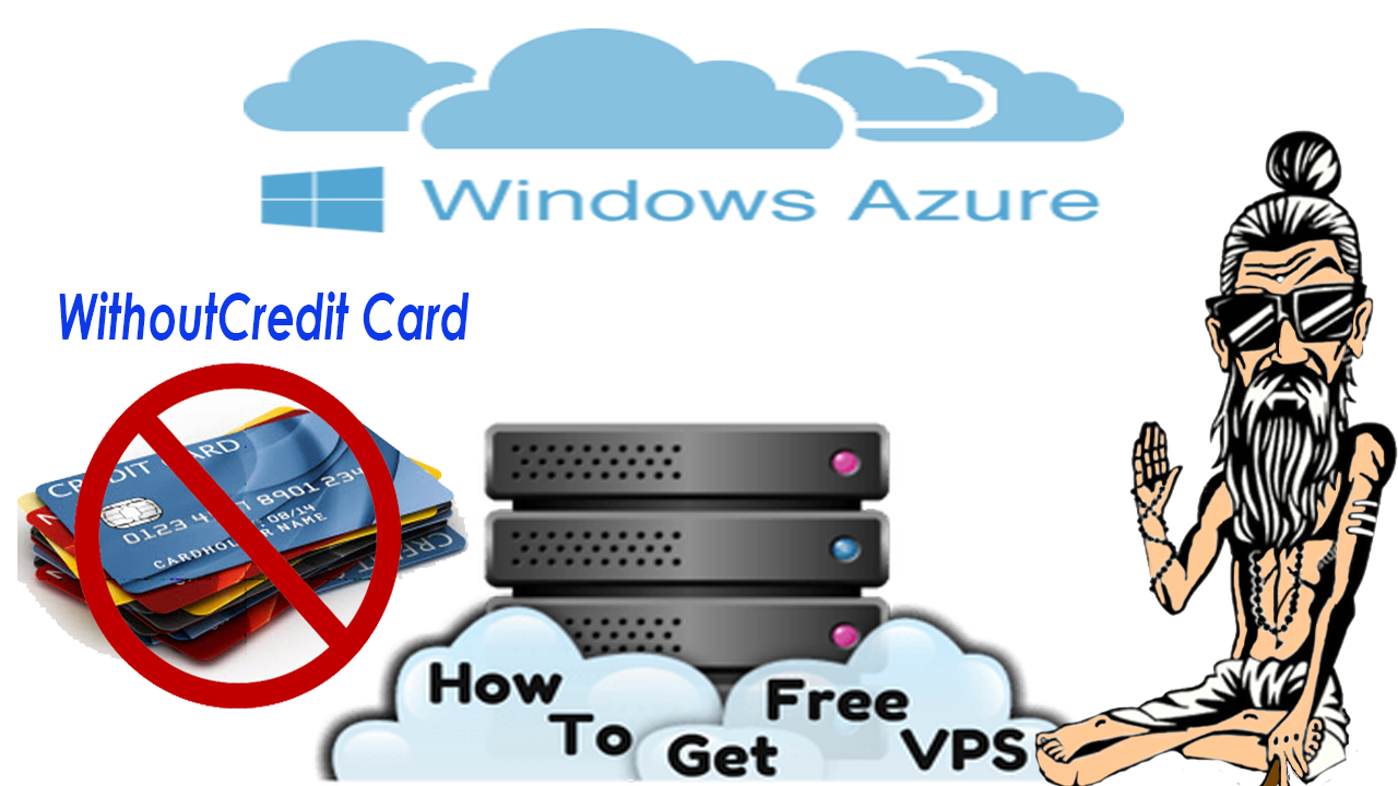 Microsoft Azure Free VPS Without Any Credit Card Sign Up Mining