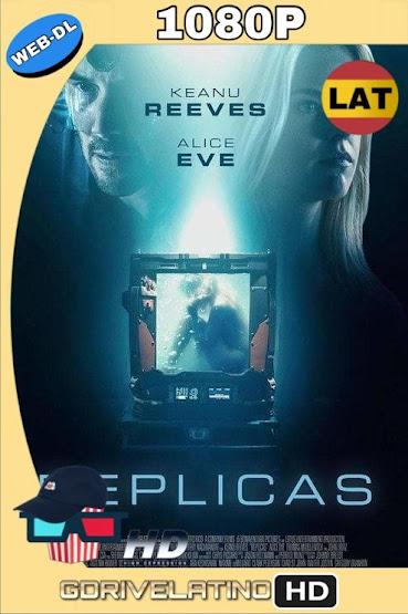 Réplicas (2018) WEB-DL 1080p Latino-Ingles mkv