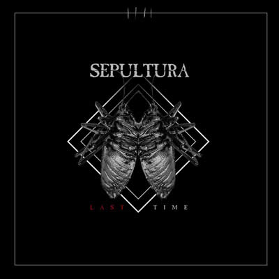 Sepultura - Last Time