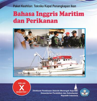 Buku SMK Bahasa Inggris Maritim dan Perikanan Kelas X Kurikulum 2013 Semester 1