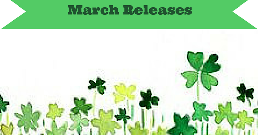 Most Anticipated March Releases!