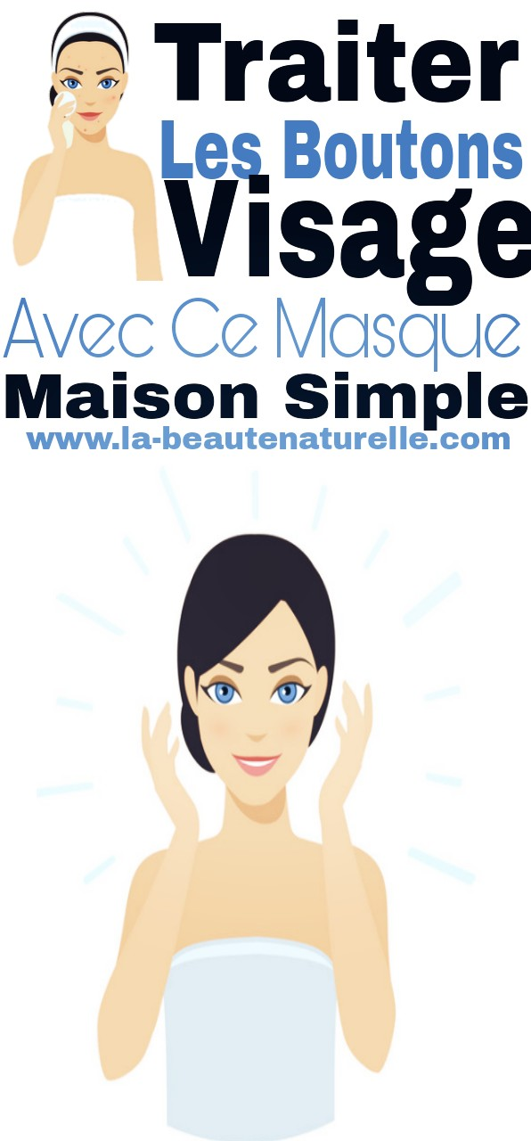 Traiter les boutons visage avec ce masque maison simple