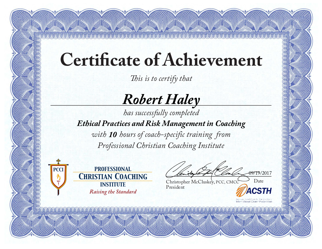 Robert Haley | Ethical Practices and Risk Management in Coaching Certificate of Achievement | PCCI