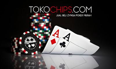 Agen chips zynga poker Indonesia Murah Terpercaya