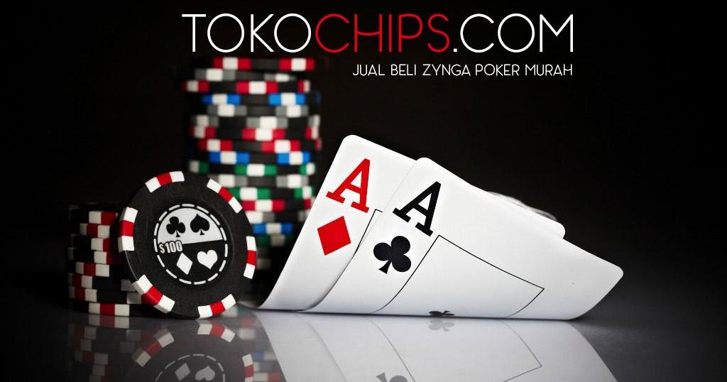 Beli Chip Poker Zynga Malaysia Renewdrug