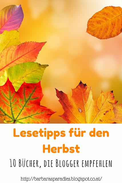 Lesetipps für den Herbst: 10 Bücher, die Blogger empfehlen