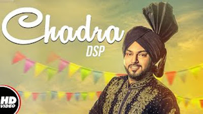 Chadra Lyrics - DSP | Lowkey Sound | New Punjabi Songs 2017