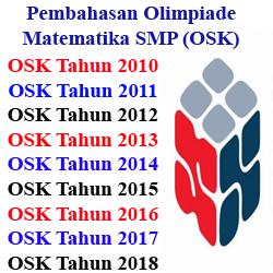 Kumpulan Pembahasan Olimpiade Matematika Smp Osk Tahun 2010 2018 Catatan Matematika