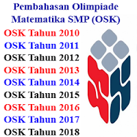 Pembahasan Olimpiade Matematika SMP (OSK) Tahun 2010-2018