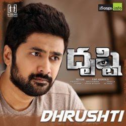 Drusthi (2018) Telugu Movie Naa Songs Free Download