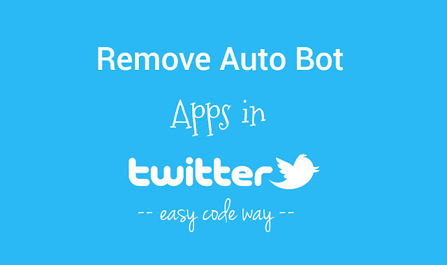Remove auto bots apps in Twitter