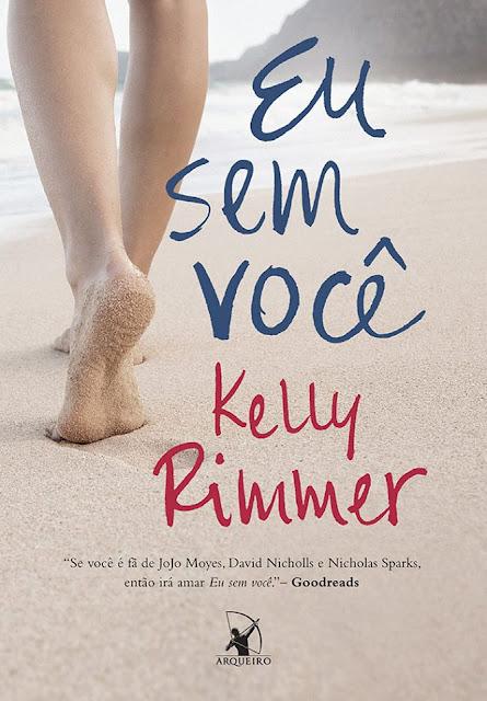[Pré-venda] Eu sem você | Kelly Rimmer @editoraarqueiro