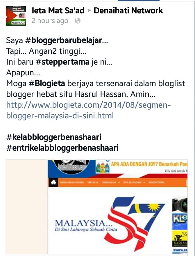 Kisah Merdeka, Merdeka, SEGMEN, Segmen Merdeka, Segmen Blogger Malaysia, Segmen blogger Malaysia Di Sini Lahirnya Sebuah Cinta, Di sini lahirnya sebuah cinta, blogger hebat Hasrul Hassan, melahirkan rasa cintanya kepada keamanan, kebebasan dan keharmonian juga semangat patriotik dari hati nurani, detik bersejarah menyambut kemerdekaan yang ke 57, MERDEKA,Peranan saya sebagai blogger Malaysia, medium sosial, medium blog, menampal gambar bendera Malaysia di header blog, Blog ieta, segmen mudah anjuran blogger, Menulis kisah berkaitan cintakan negara, Menyertai program-program berkaitan kemerdekaan negara, semangat cintakan negara Malaysia, Menjalani kehidupan beretika dan beradab berlandaskan nilai-nilai murni sejajar dengan tuntutan Islam, berjiwa Merdeka, Malaysia Di Sini Lahirnya Sebuah Cinta, #SegmenBlogger #ietamatsaad, #Blogieta #kelabbloggerbenashaari #entrikelabbloggerbenashaari, Segmen Merdeka 57 oleh hasrulhassan.com