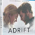 Adrift Clip Available on Blu-Ray, and DVD Now!