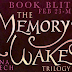 Book Blitz: Memory's Wake Trilogy by Selina Fenech